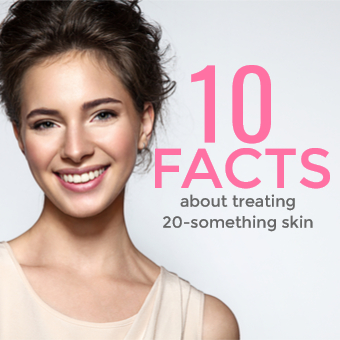 10 facts about treating 20-something skin