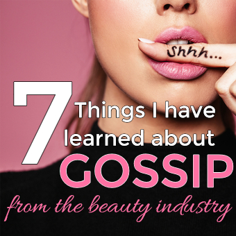 how to overcome gossip in the beauty industry